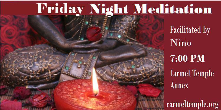 Friday Night Meditation
